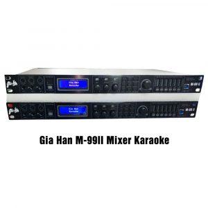 Gia-Han-M99II-Mixer-Karaoke