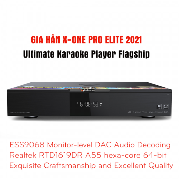 Gia-Han-X-One-Pro-Elite-Hi-End-Karaoke-Player-2021